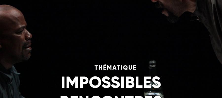 impossibles rencontres